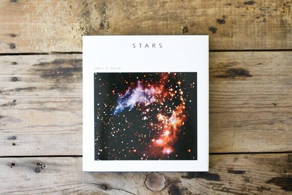 Stars Astronomy Book by James B. Kaler, 1992