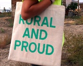 RURAL AND PROUD Glow-in-the-Dark Screenprinted Canvas Grocery Tote Bag