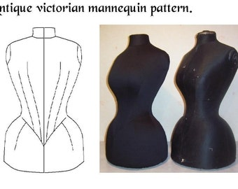 REF  VIC   hand drafted pattern from antique Victorian mannequin for display dummy 22.50 inches waist size