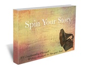 200 Emotionally-Charged Writing Prompts to Stir Your Soul : Spin Your Story - an eBook