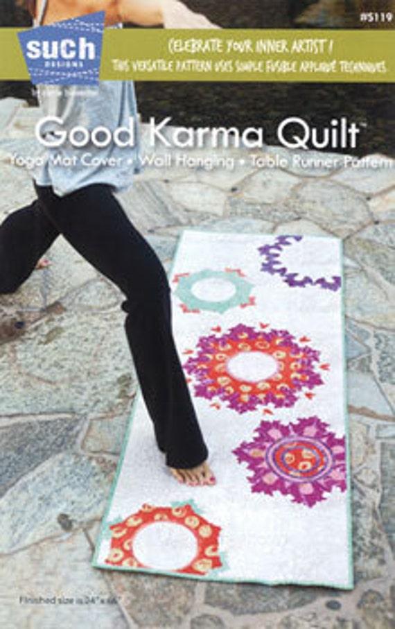 SALE - Good Karma Quilt Pattern- Such Designs