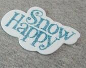 Snow Happy Foam Embellishments (10)