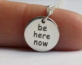 Be Here Now Necklace - Yoga Jewelry . Sterling Silver . Outdoor & Sportsman . Gift Idea for Her