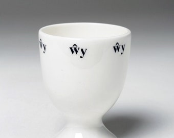 Welsh egg cup featuring the word wy.