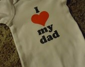 I Love My  Dad or Mom Unisex Baby Onesie