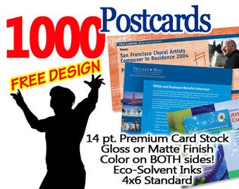 1000 Full Color Postcards with FREE DESIGN  4x6