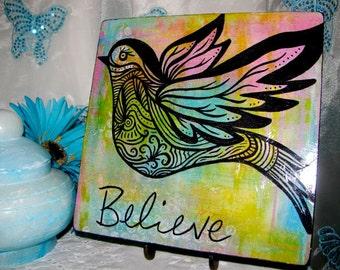 Believe Bird Print Mounted on Wood