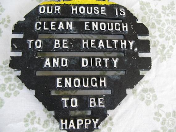 Vintage Metal Trivet, Our House is Clean Enough