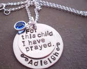 Hand Stamped Personalized Silver Necklace   For This Child I Have Prayed   New Baby, New Mother, Adoption