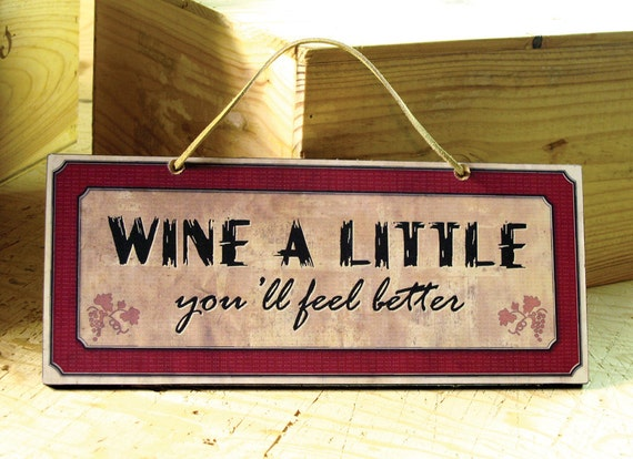 Wall Sign With Funny Wine Saying In Beige Cream Amp Red Wine