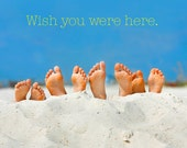 Wish You Were Here Sandy Feet Beach 8x10 Photography Print