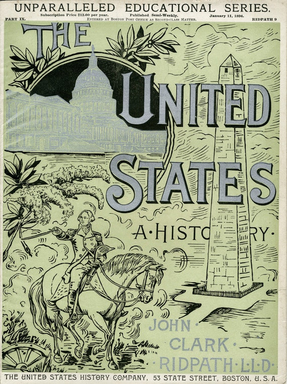 The United States A History - 1894 Educational Magazine - Pale Green Cover Illustration