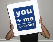 You Plus Me Equals Awesome, Valentine Print, Awesome Print, You and Me Print, Wedding Print, Best Friends, Wedding Signage, Anniversary Gift