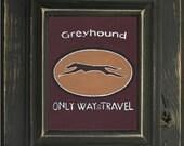 Vintage look Ad Art Greyhound hand painted canvas artwork