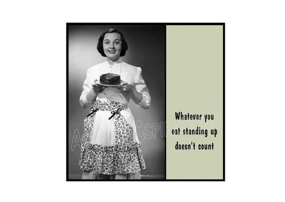 Magnet - Whatever you eat standing up doesn't count - Retro Woman with Chocolate Cake