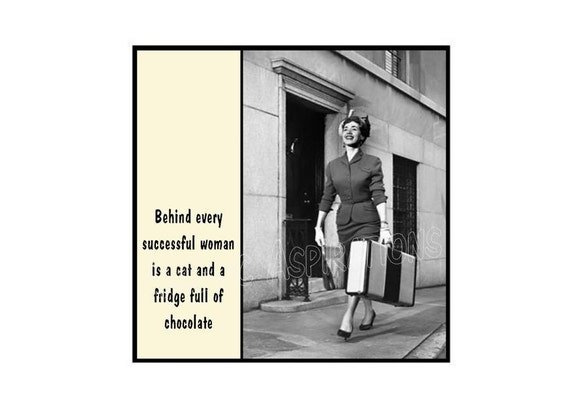 Retro Inspired Magnet - Behind every successful woman is a cat and a fridge full of chocolate - Retro Woman