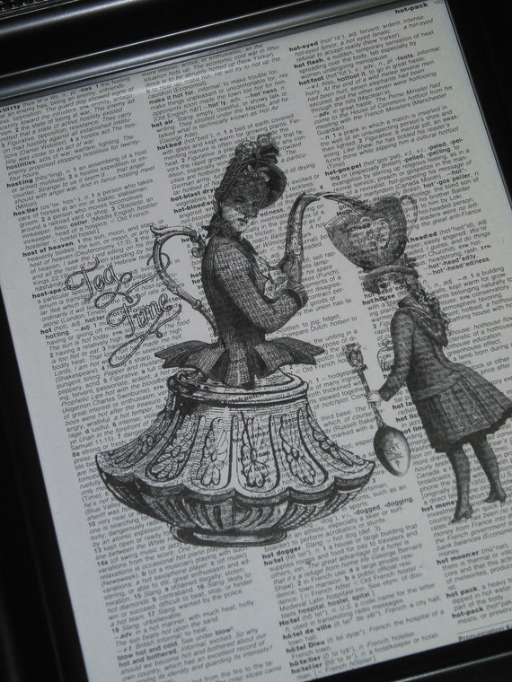 BOGO SALE Steampunk Print Tea Time  Vintage Dictionary Art Book Page Print 8 x 10 Upcycled Wall Art Book