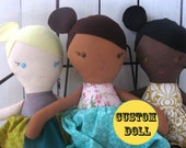 RESERVED for Shanna -Custom Classic Doll to match your child - choose eye, skin, hair color -