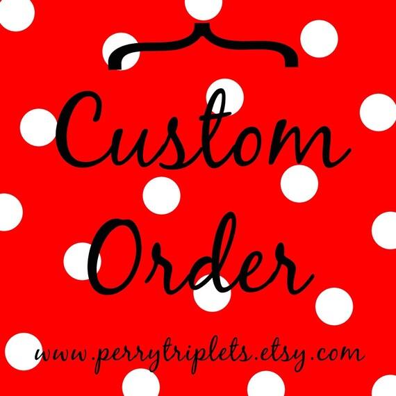 Custom Order for Becca