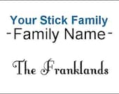 Family Last Name for Stick Figures