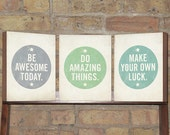 Wall Sayings - Set of 3 Prints - Be Awesome Today, Make Your own Luck, Do Amazing Things - Wood Block Art Prints