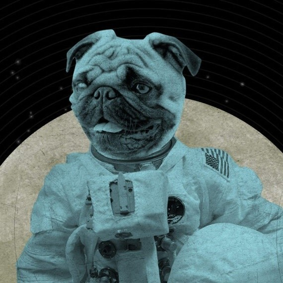 Pug Art - Astronaut  Pug - Space Pug - Dog in Space - 8x10 Art Print