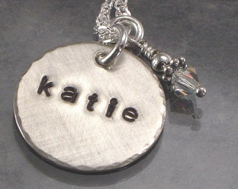 Personalized Necklace - One Name - Hand Stamped on Sterling Silver Disc - Birth Crystal or Pearl