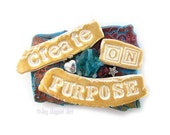 Create On Purpose - JOY MAGNET ART