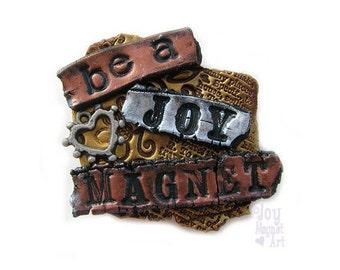 Be  A Joy Magnet Gold Brown Art Magnet