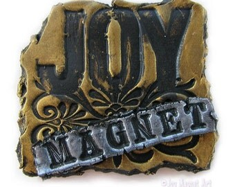 Joy Magnet in Gold and Silver Fragments Art Magnet