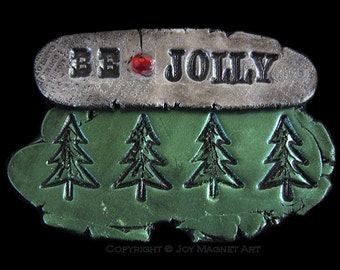 Be Jolly - Art Magnet in Green and Silver