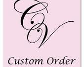 Custom Order for Desiree S.