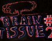 brain tissue issue number 2