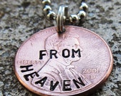 Penny from Heaven - Hand Stamped Penny (choice of keychain, necklace or cell charm) -Made to Order-