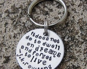 Harry Potter Dwell on Dreams - Handstamped Keychain -made to order-