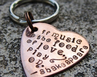 "If music be the food of love - Shakespeare quote -1"" Heart keychain - Made to Order-"
