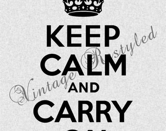 Keep Calm and Carry On Crown Instant Download for Iron On Transfer Digital Download for Burlap, Tote Bags, Tea Towels, Pillows 425