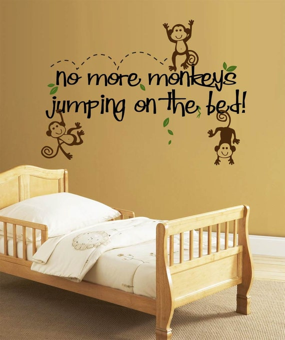 No More Monkeys Jumping on the Bed - Vinyl Wall Decor