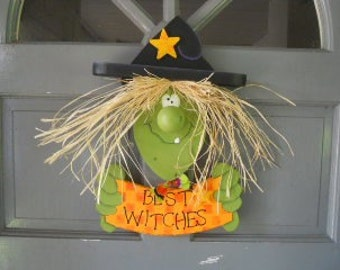Halloween, Witch Door Greeter, Best Witches Welcome
