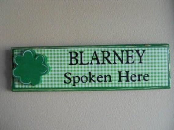 St. Patricks Day Sign Blarney Spoken Here