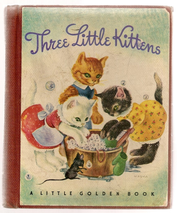 1942 UNUSUAL Cover 1st Edition Three Little Kittens Golden Book  Masha LGB