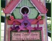 On Sale - Home Tweet Home - Handmade Card/Scrapbook Topper