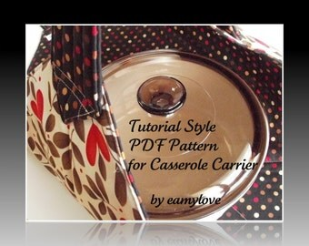 SALE - Tutorial Style PDF Sewing Pattern for Casserole Carrier