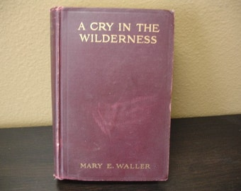 A Cry in the Wilderness-First Edition