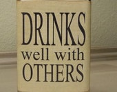 Drinks well with others 8oz flask