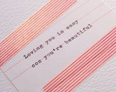 Loving you is easy cos you're beautiful. Handmade Greetings card