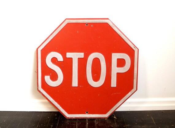 Vintage Metal STOP sign ... Octagonal, Industrial, Red, Large, Man Cave, Signage