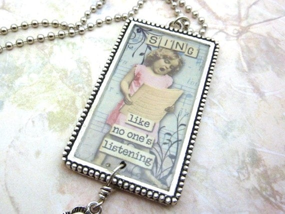 RESERVED Collage Pendant Necklace Resin Image Quote Sing Like No One's Listening Little Girl Whimsical Blue Pink