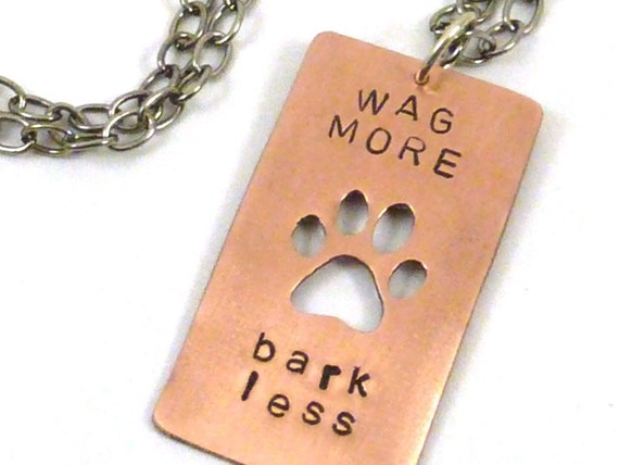Dog Paw Pendant Necklace Wag More Bark Less Quote Copper Silver Chain Whimsical Canine