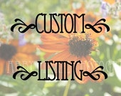 CUSTOM LISTING for PAMDSKELLY - If you are not Pam please don't buy